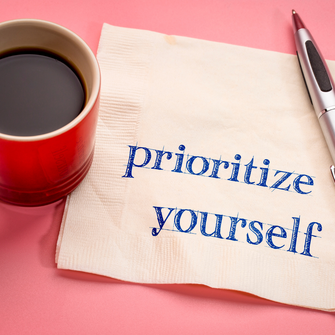 prioritize yourself written on a napkin